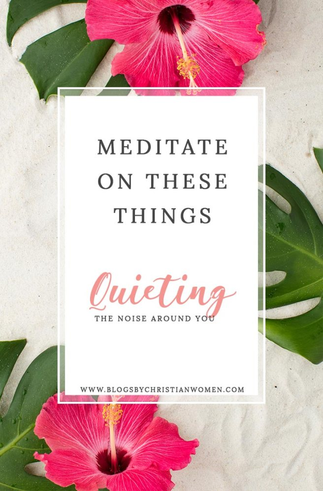 Meditate-On-These-Things
