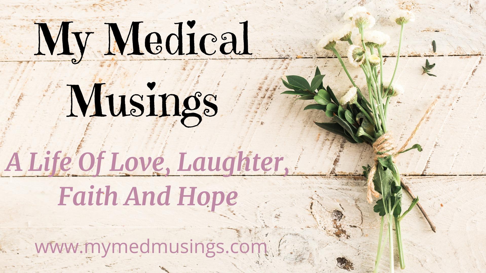 My Medical Musings